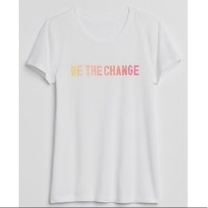 BE THE CHANGE graphic tee. NWT